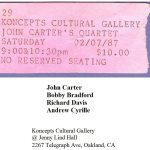 1987 -- February 7 -- John Carter Quartet w/ Bobby Bradford, Andrew Cyrille, Richard Davis -- Koncepts Cultural Gallery, Jenny Lind Hall, 2267 Telegraph Avenue, Oakland, California