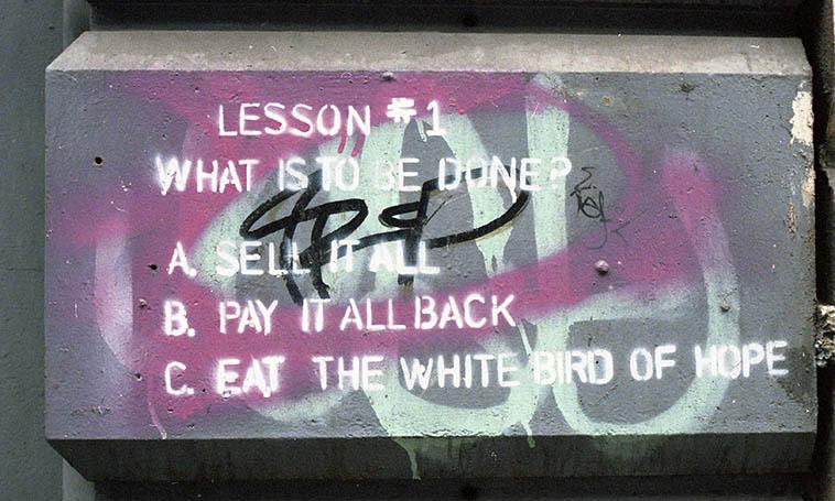 I think I'll go with Option A ---- street art, SoHo, NYC -- photo by Mark Weber -- September 25, 1992
