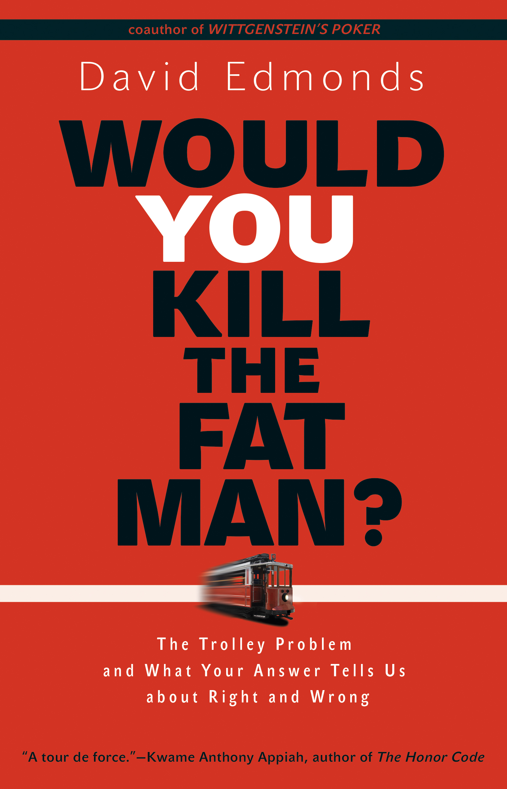 Book Review Would You Kill The Fat Man By David Edmonds