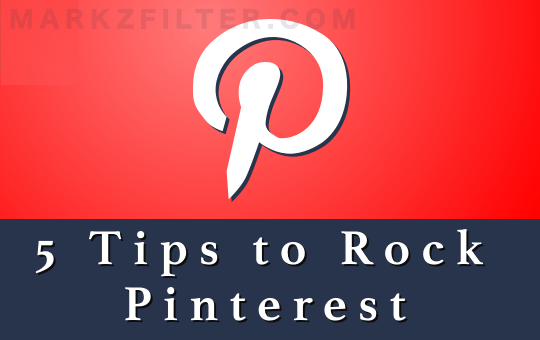 5 Tips on How to Use Pinterest - a guide to driving traffic