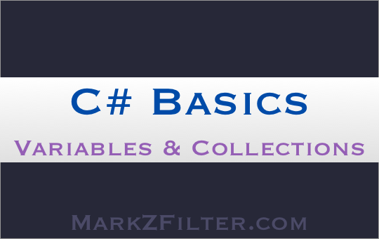C# Beginner Tutorial Variables and Collections
