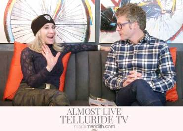 Check out a fun interview I had chatting about Snow, Skiing, Blogging & High Alpine Cuisine on Telluride TV on the program Almost Live. MarlaMeridith.com