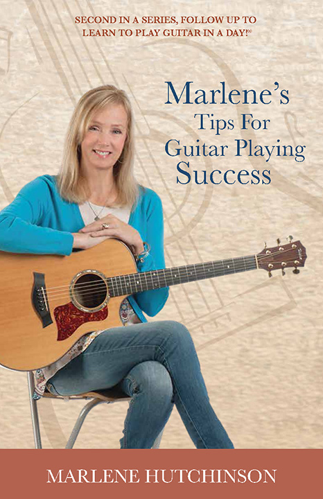 Marlene's Tips for Guitar Playing Success