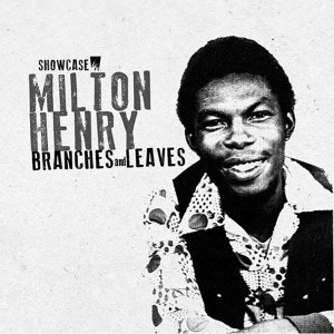 lp-milton-henry-branches-leaves