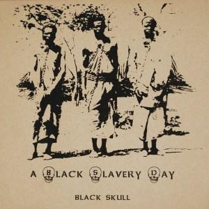 12-black-skull-a-black-slavery-day-limited-edition