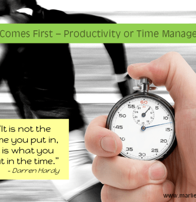 Which Comes First – Productivity or Time Management?