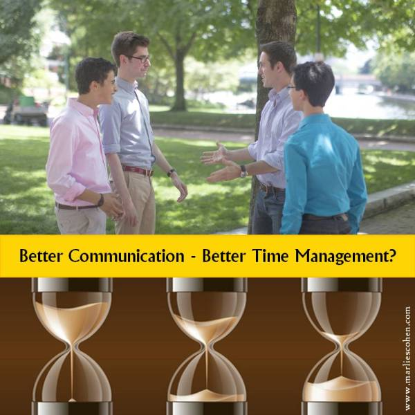 better communication - better time management