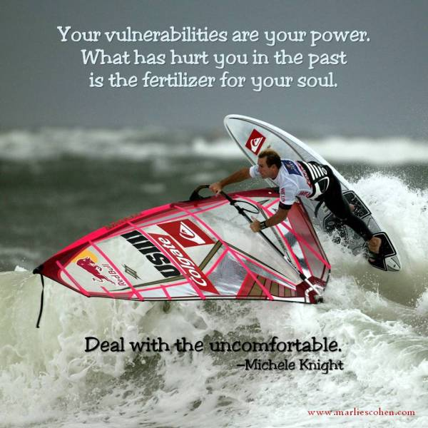 your vulnerabilities are your power