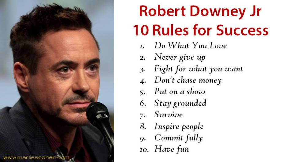 Robert Downey Jr 10 rules for success