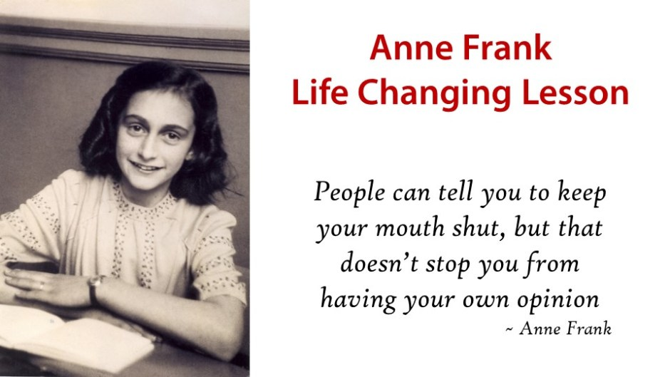 Anne Frank life changing lessons