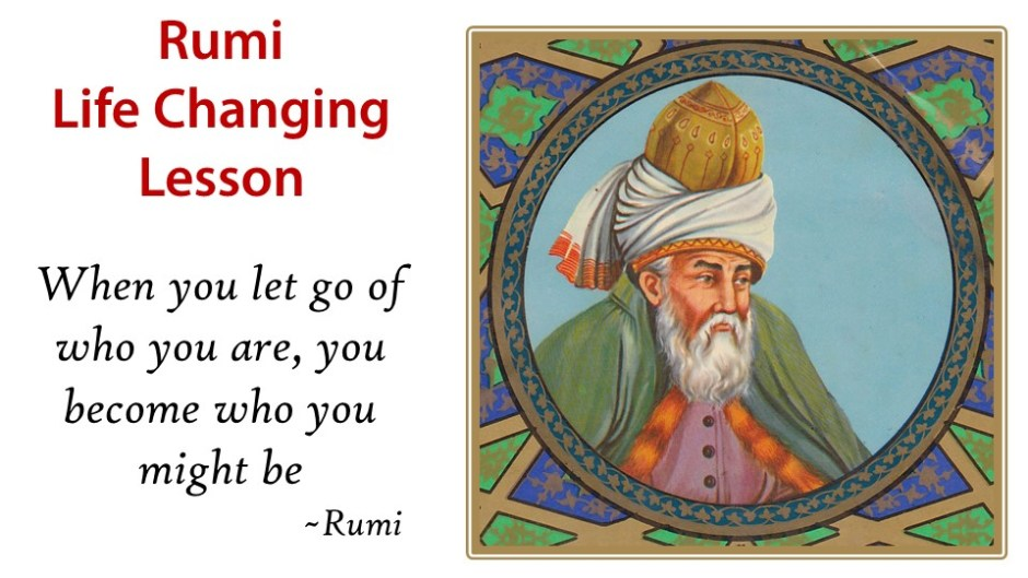 life changing lessons from Rumi