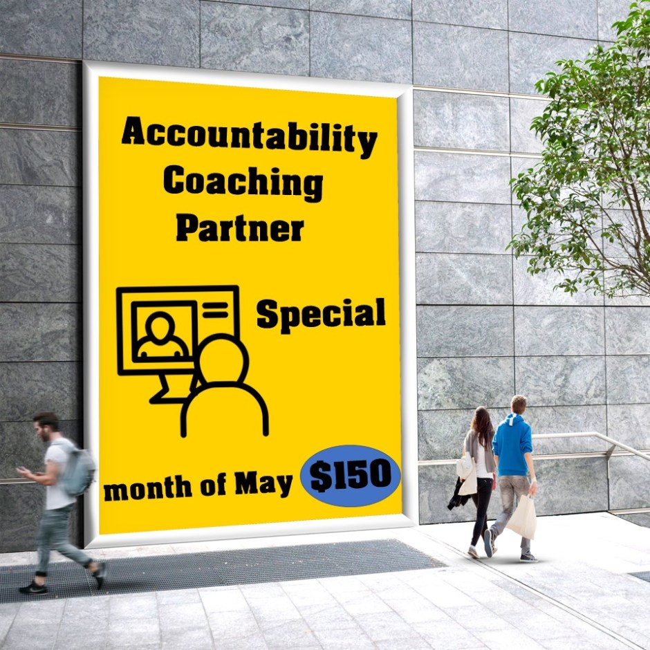 May Accountability Partner Coaching Special
