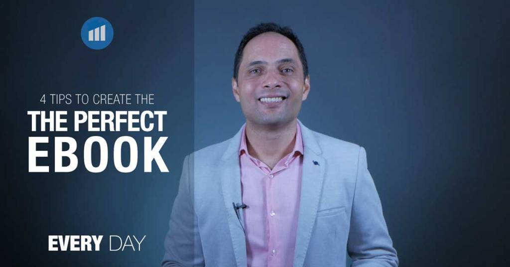 4 tips to create the perfect ebook