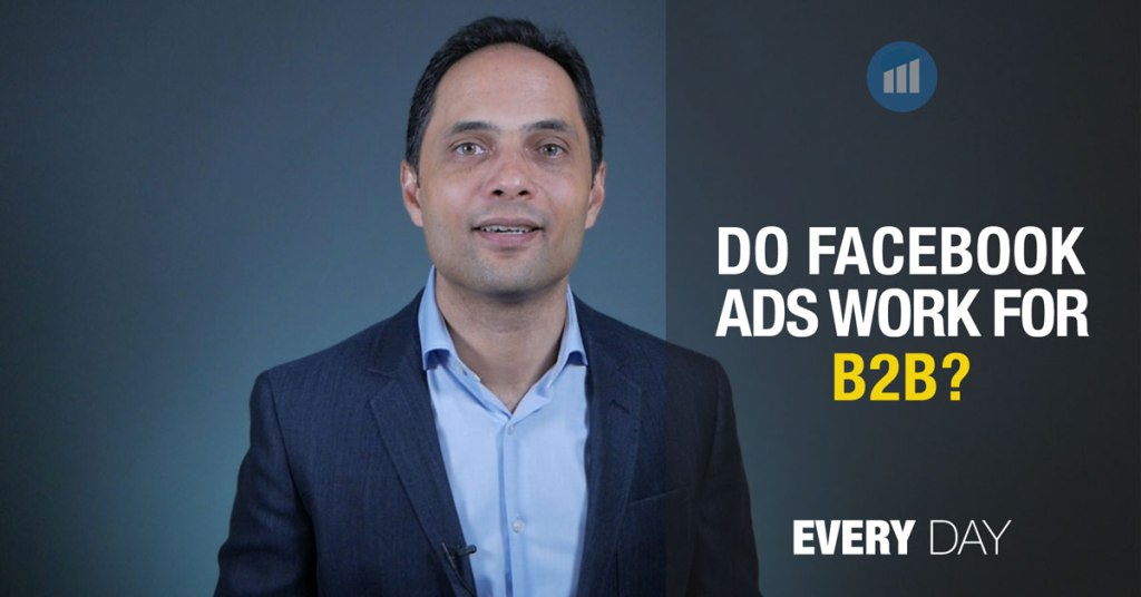 Do Facebook ads work for B2B businesses?