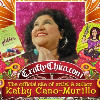 Crafty Chica Kathy Cano-Murillo