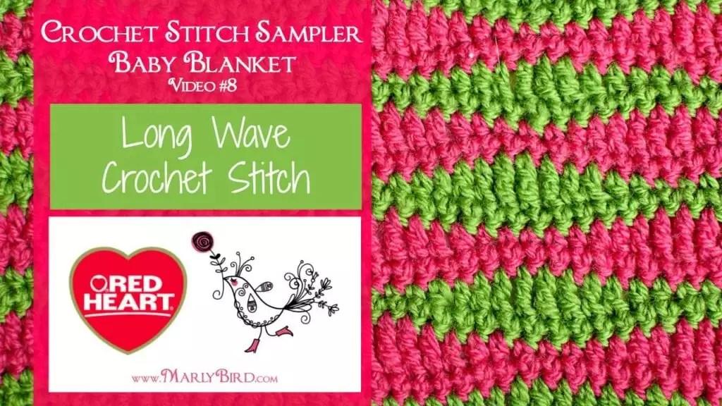 Long Wave Crochet Stitch Marly Bird