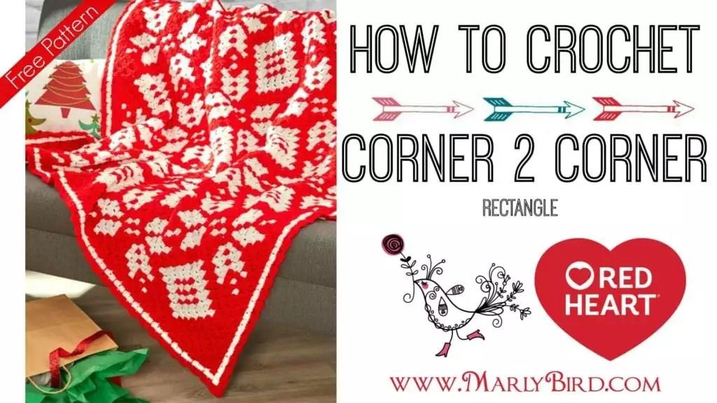 Corner To Corner Rectangle Using Half Double Crochet Marly Bird