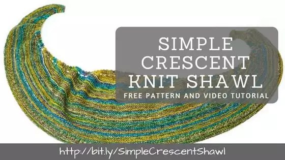 Simple Crescent Knit Shawl with Video Tutorial
