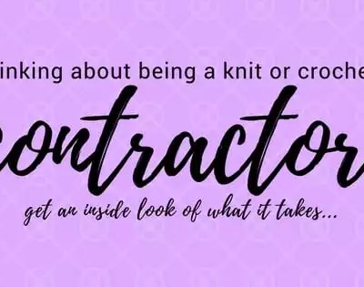 Thinking about being a knit or crochet contractor…