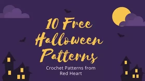 10 FREE Halloween Crochet Patterns from Red Heart