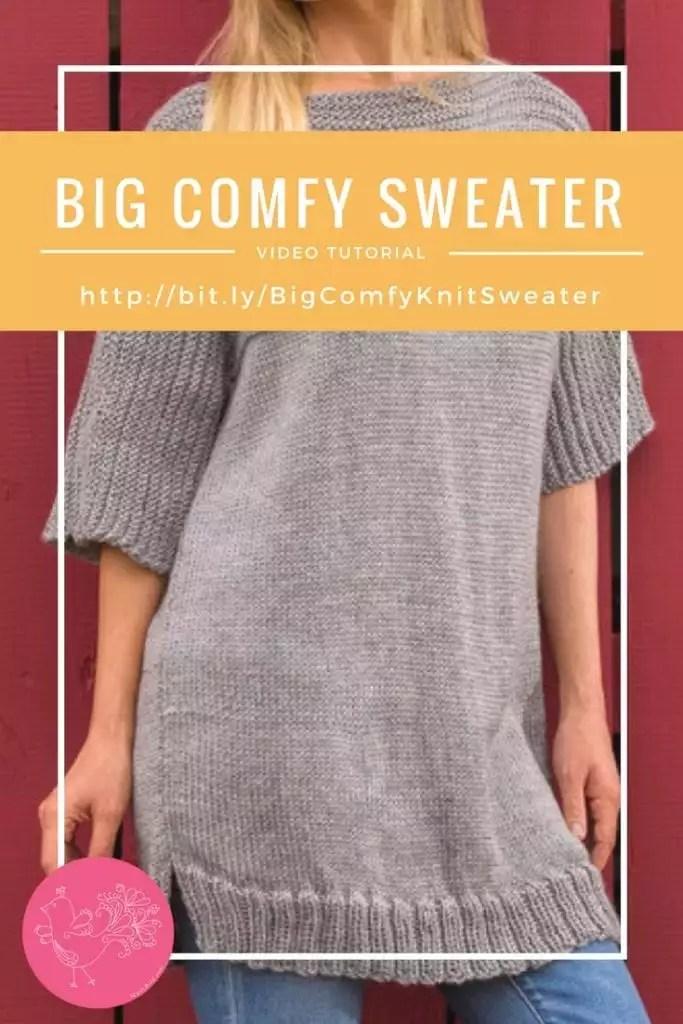 Video Tutorial Big Comfy Sweater