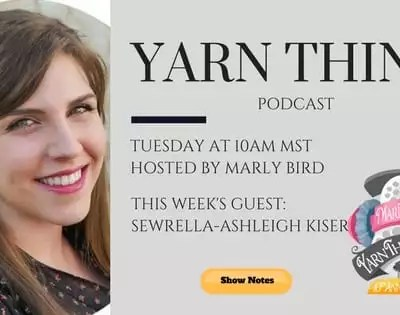 Happy Yarn Mail with Ashleigh of Sewrella on the Yarn Thing Podcast