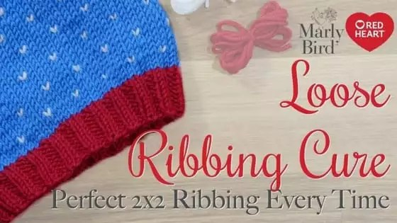 Avoid loose ribbing stitches in your knit hat-Video Tip Tutorial