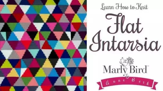 Video Tutorial Learn how to Knit Flat Intarisa with Marly Bird