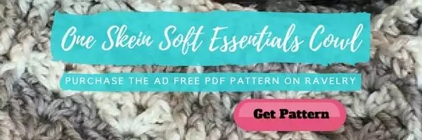One Skein Soft Essential Cowl-Purchase the Ad Free PDF pattern