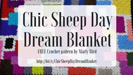 Chic Sheep Day Dream Crochet Blanket-FREE pattern designed by Marly Bird