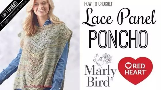 Make a Shawl with Marly Bird-Video Tutorial of the Lace Panel Crochet Poncho