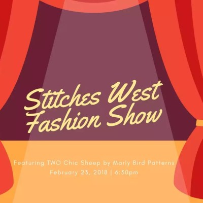 Featuring Chic Sheep in the Stitches West Fashion Show