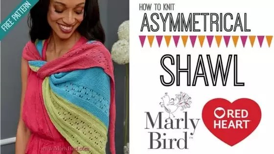 Video Tutorial with Marly Bird-How to Knit the Asymmetrical Knits Shawl, a FREE pattern from Red Heart