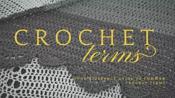 Crochet Terms-Learn the hidden language of crochet