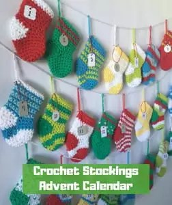 7 FREE Crochet Advent Calendars-Crochet Stockings Advent Calendar