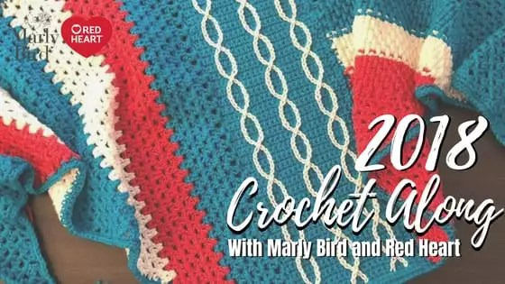 Announcing the 2018 Crochet-along with Marly Bird and Red Heart