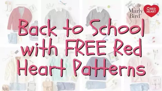 FREE Back to School Patterns with Red Heart Yarn
