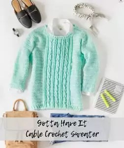 Gotta Have It Cable Crochet Sweater-FREE pattern from Red Heart