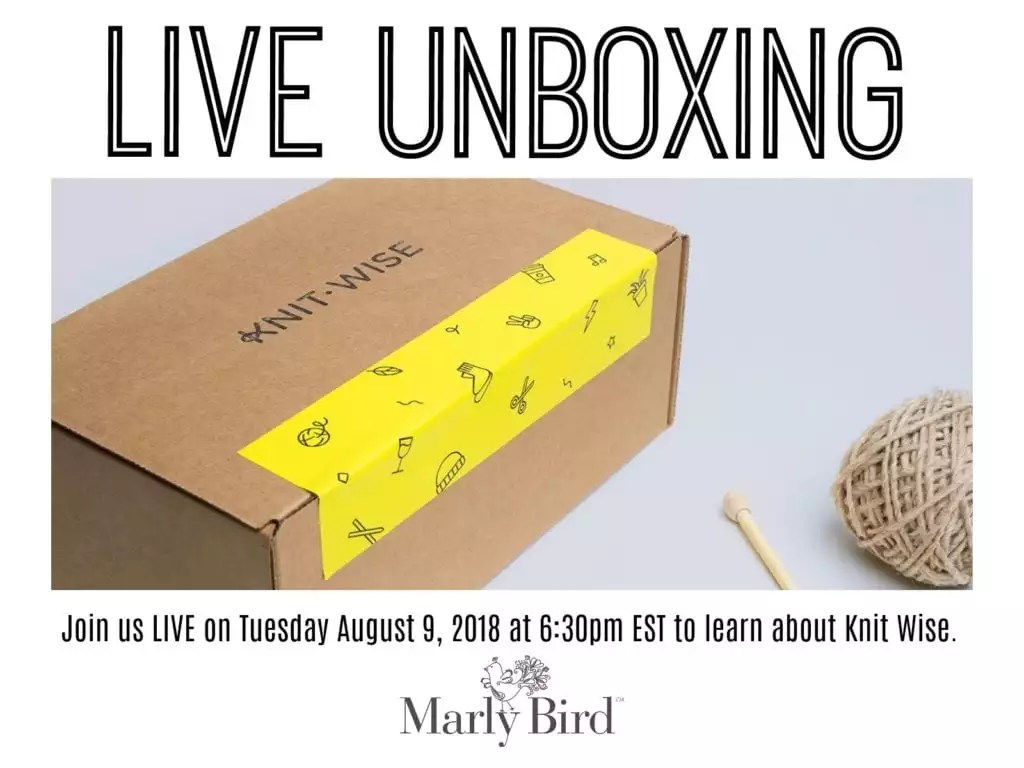 LIVE Unboxing with Marly Bird and Katelyn-Watch as we open one of the Knit-Wise subscription boxes