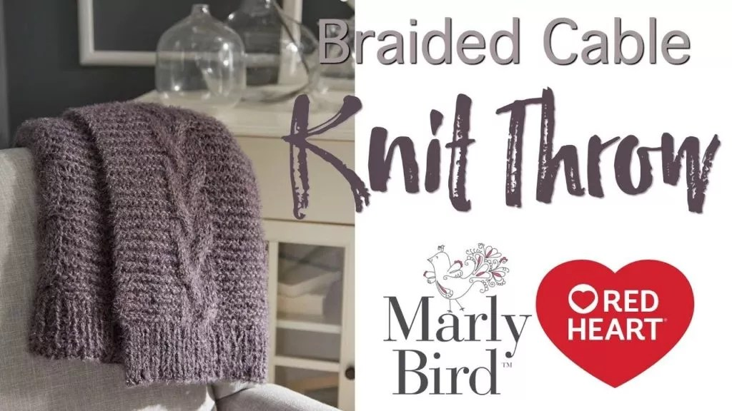 Knitting Video Tutorial Braided Cable Knit Throw Marly Bird