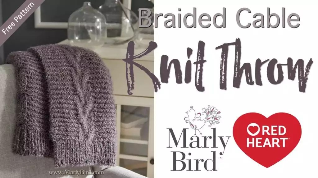 Knit Video Tutorial with Marly Bird-Braided Cable Knit Throw