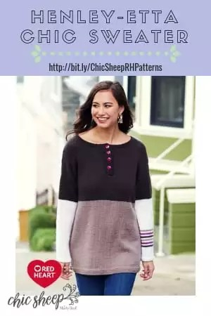 FREE Knit Pattern in Chic Sheep my Marly Bird on Red Heart's website-Henley-etta Chic Sweater