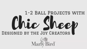 1-2 Ball Projects with Chic Sheep-FREE Patterns