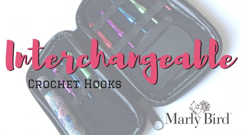 Interchangeable Crochet Hooks