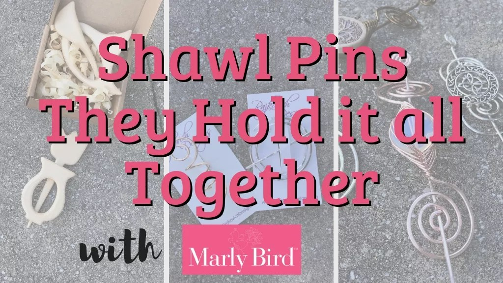 Shawl Pins, they hold it all together