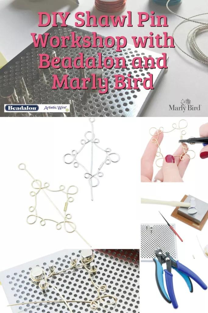 DIY Shawl Pins Workshop with Beadalon and Marly Bird