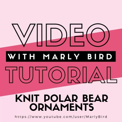 Knit Polar Bear Ornaments with Video Tutorial