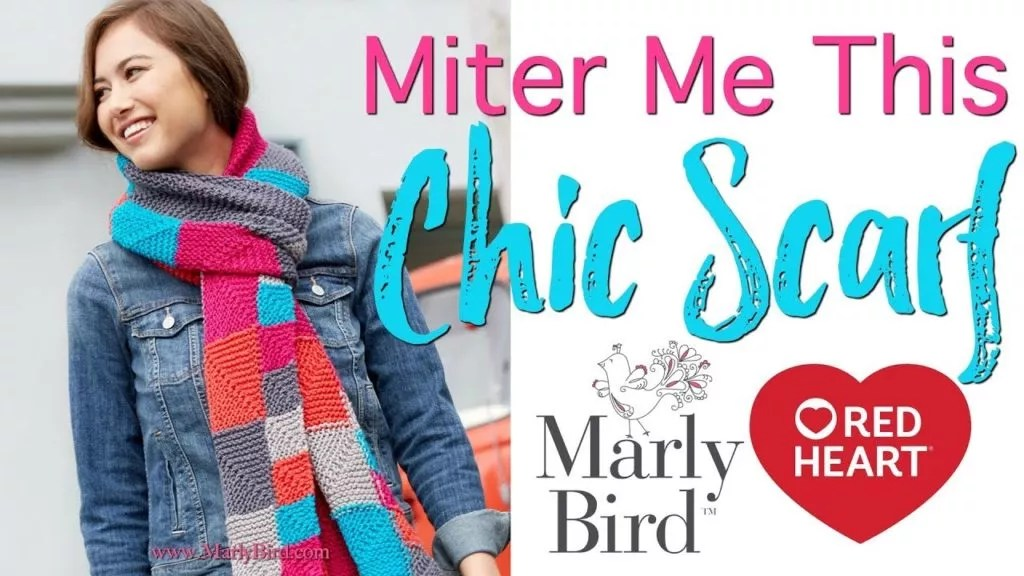 Video Tutorial-Miter Me This Chic Knit Scarf