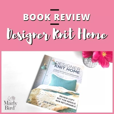 Designer Knit Home, the book you need to bring knitting to your everday