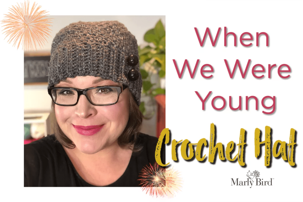 FREE Crochet Hat Pattern by Marly Bird-When we were young hat